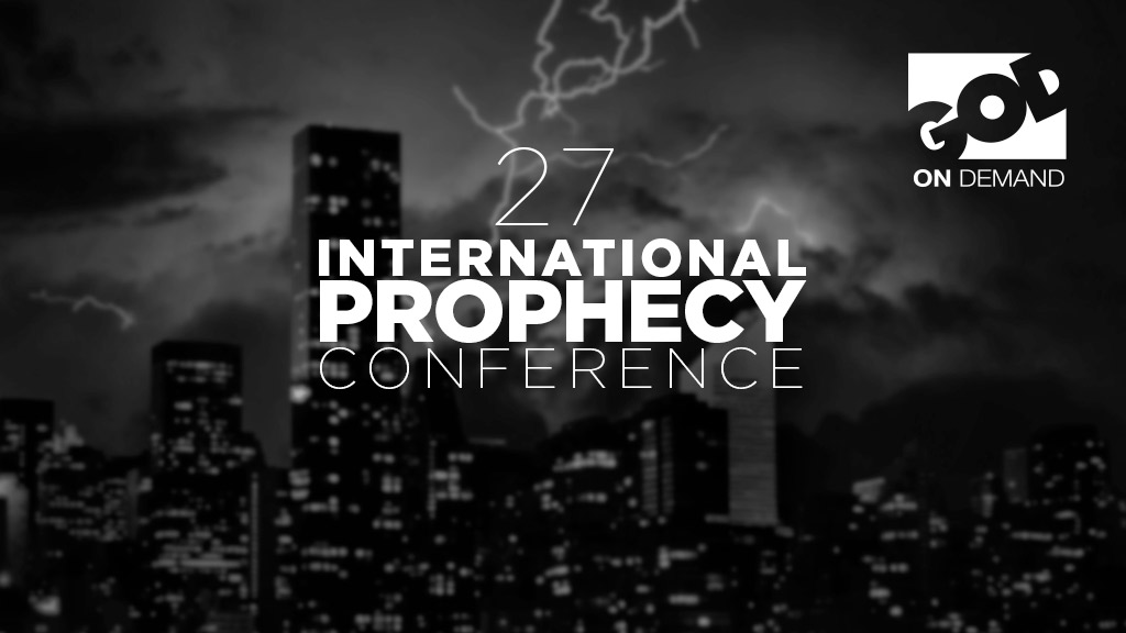 27th International Prophecy Conference