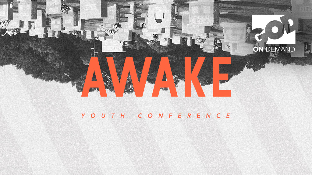 MorningStar Awake Youth & Young Adult Conference