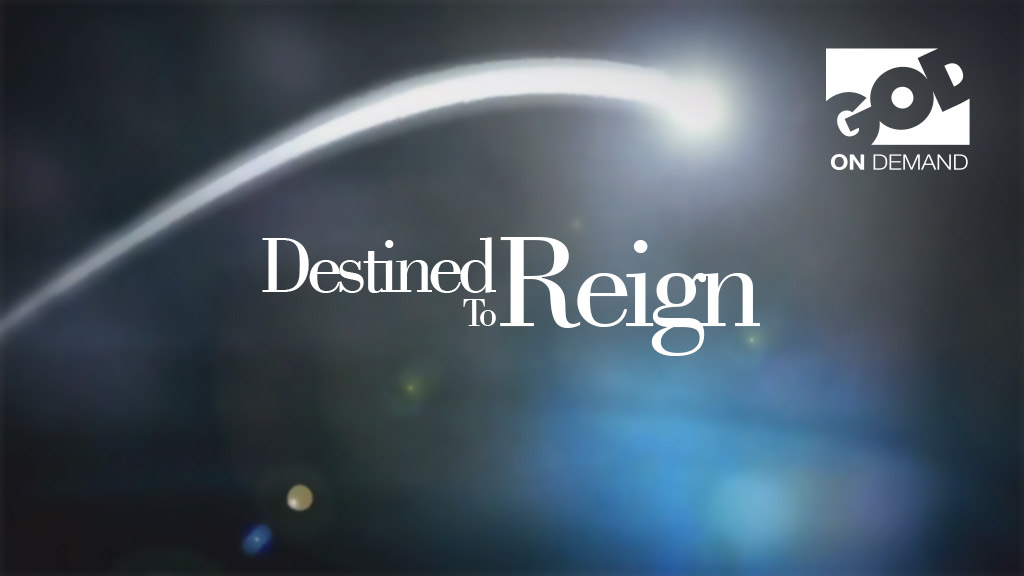 Destined to Reign