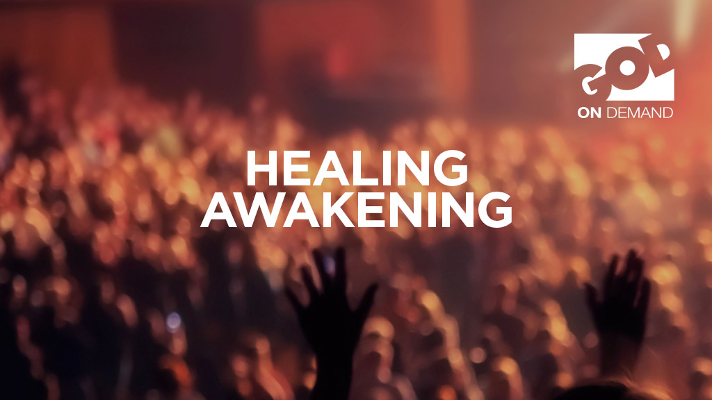 Great Awakening Healing Revival - 19th April