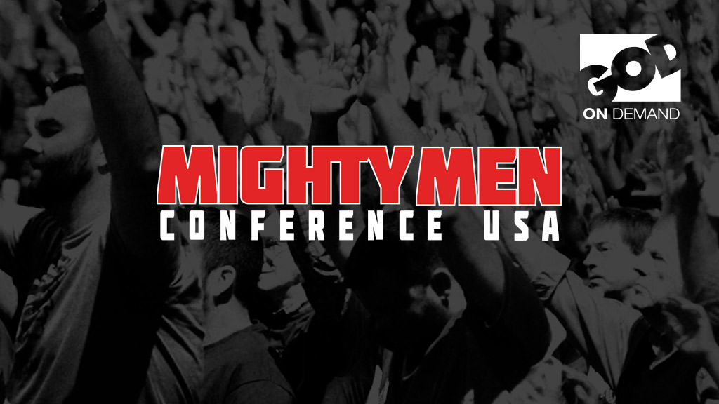 Mighty Men's Conference
