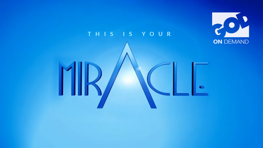 This is your Miracle