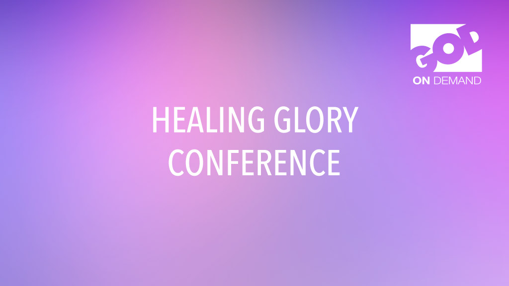 Brighton Healing Glory Conference