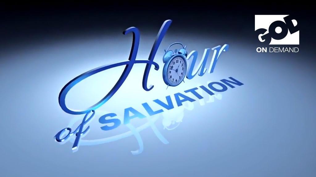 Hour of Salvation