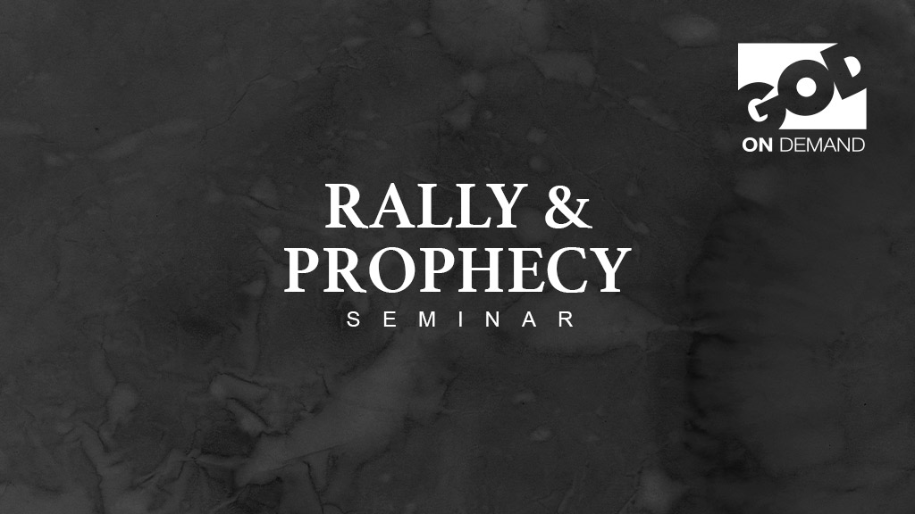 Rally and Prophecy Seminar