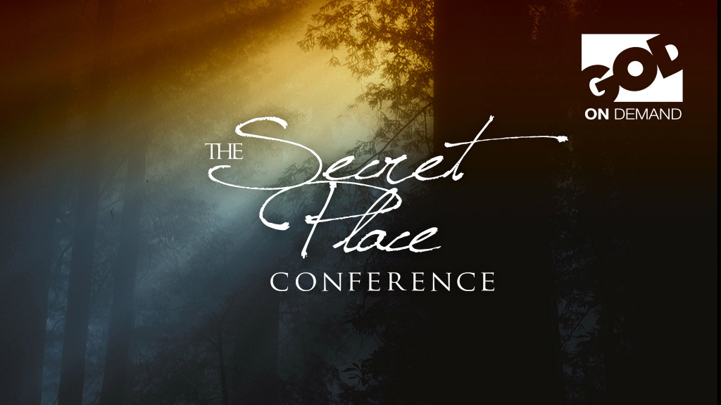 The Secret Place Conference