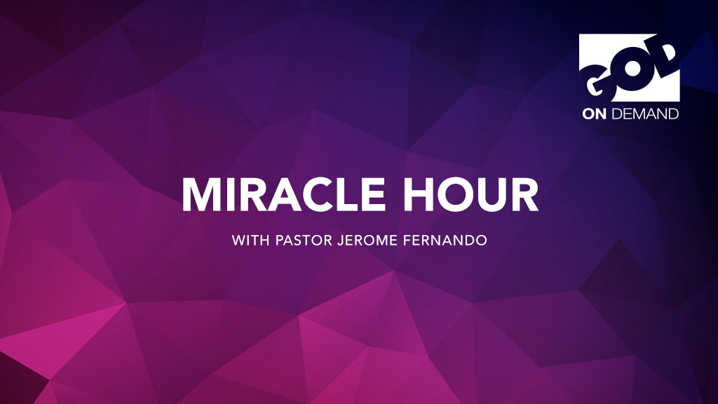 Miracle Hour with Pastor Jerome Fernando