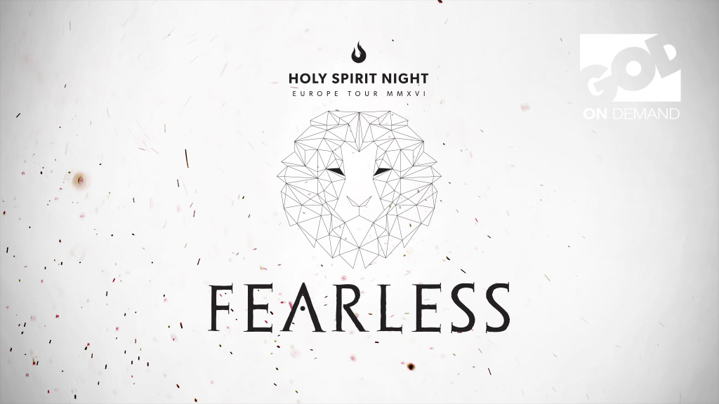 Holy Spirit Night Fearless Tour Europe