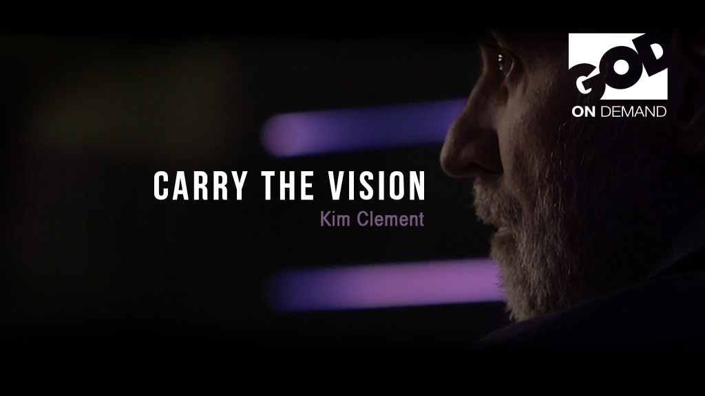 Kim Clement - Carry the Vision