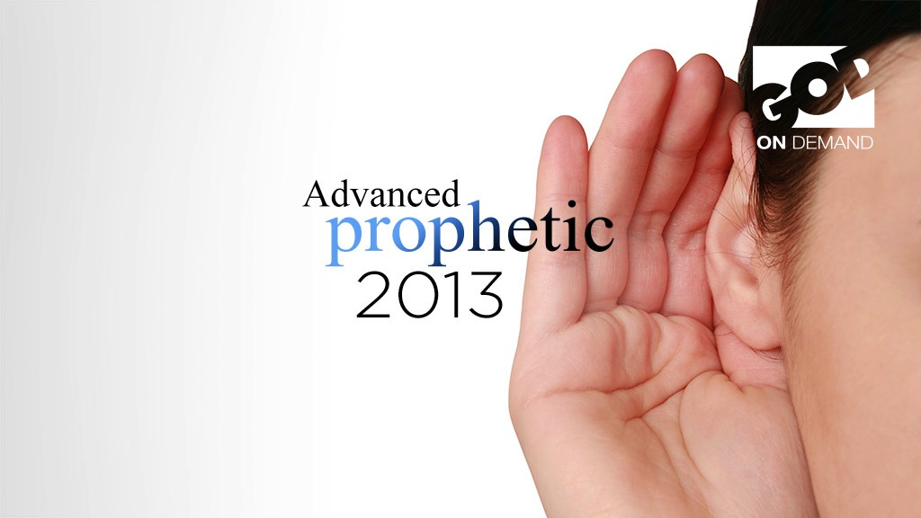 MorningStar Advanced Prophetic Conference 2013