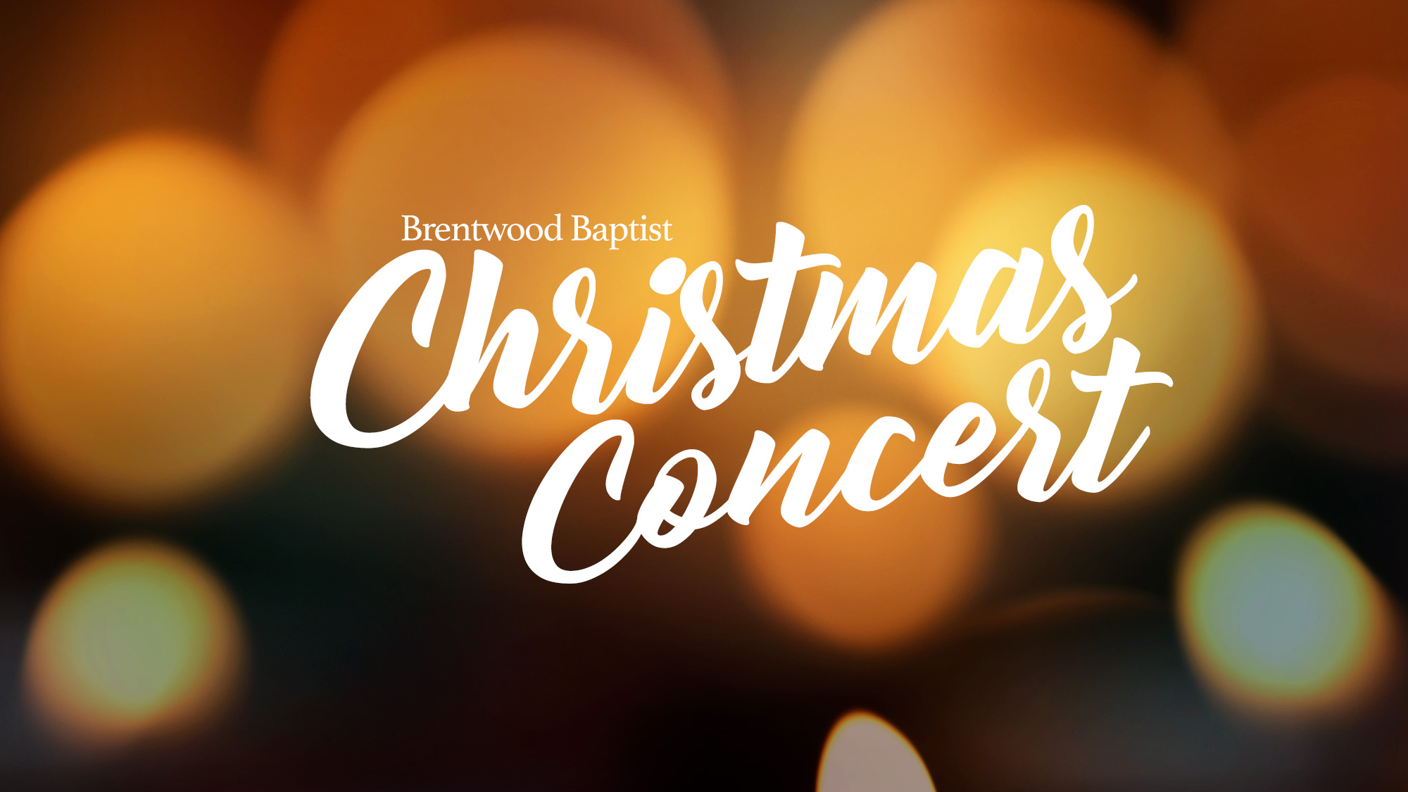 Brentwood Baptist Church Christmas Concert