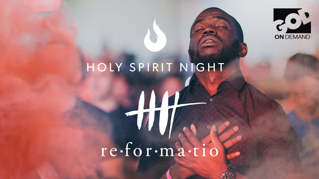Holy Spirit Night Reformation