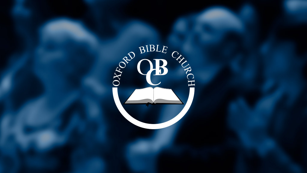 Oxford Bible Church Ministry