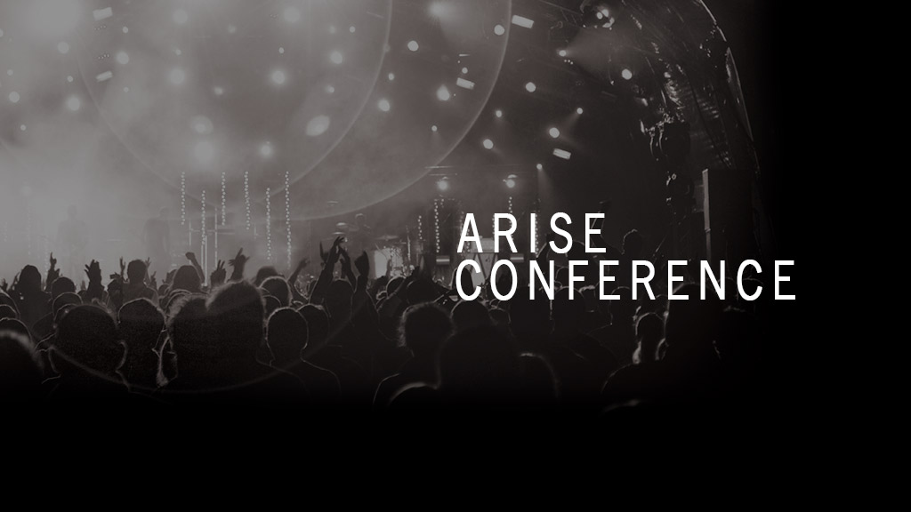 Arise Conference 2012