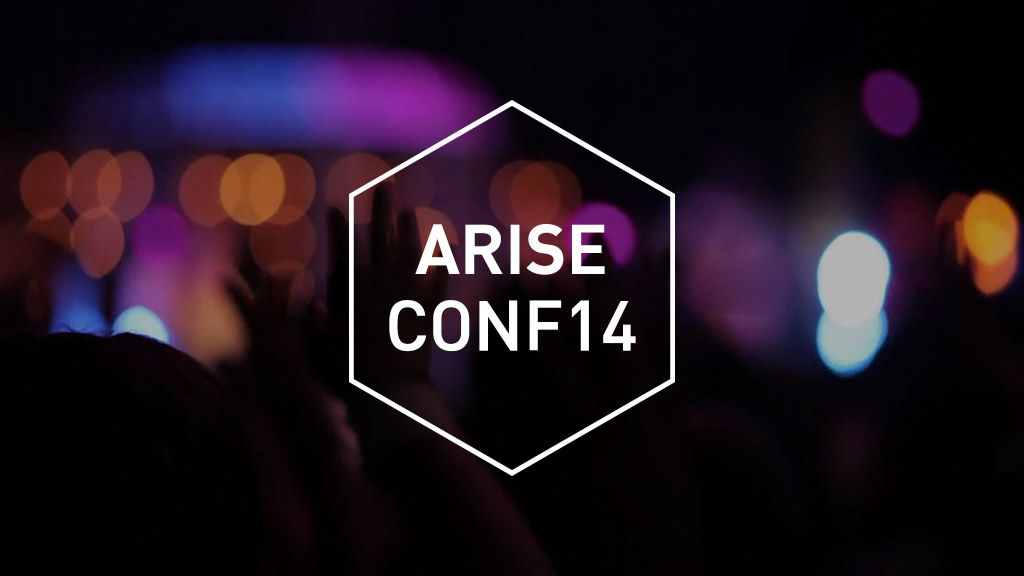 Arise Conference 2014