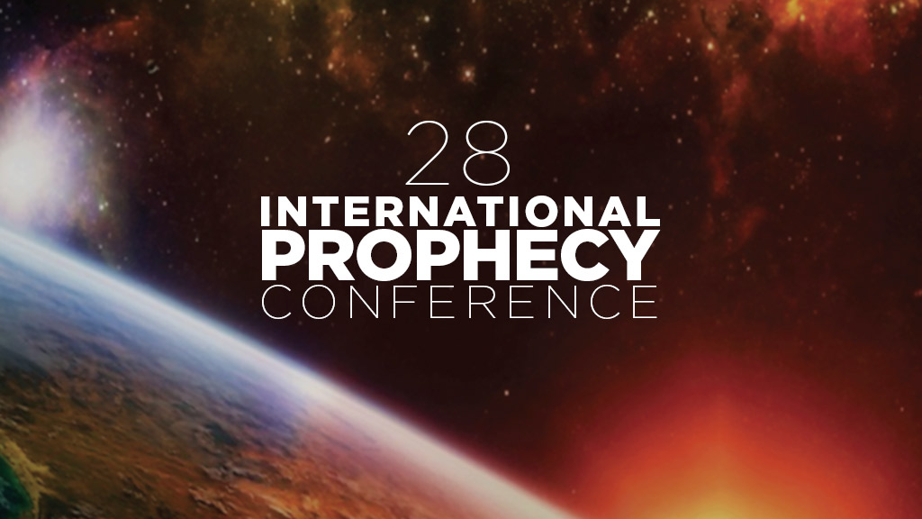 28th International Prophecy Conference