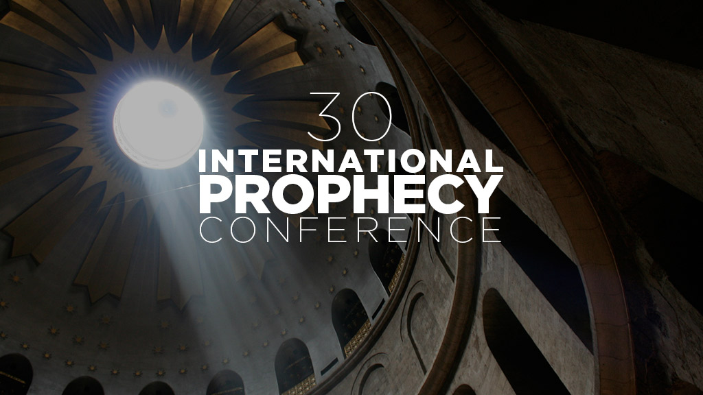 30th International Prophecy Conference